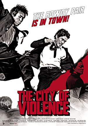 THE CITY OF VIOLENCE – MOVIE – 2006