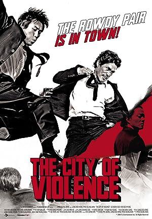 CITY OF VIOLENCE – FILM – 2006