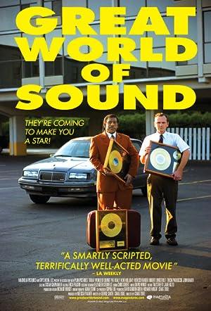 GREAT WORLD OF SOUND – MOVIE – 2007