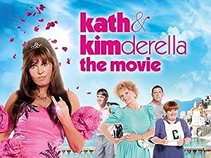 KATH & KIMDERELLA – Фильм – 2012