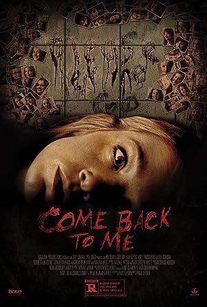 COME BACK TO ME – Фильм – 2014