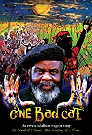ONE BAD CAT: THE REVEREND ALBERT WAGNER STORY – MOVIE – 2008
