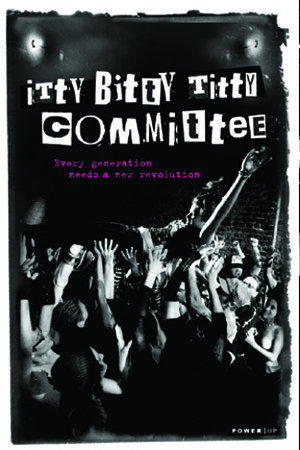 ITTY BITTY TITTY COMMITTEE – MOVIE – 2007