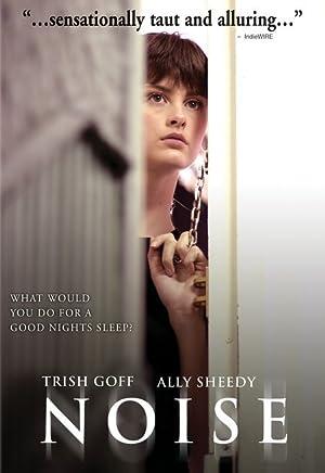NOISE – Фильм – 2004