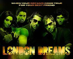 LONDON DREAMS – ταινία – 2009