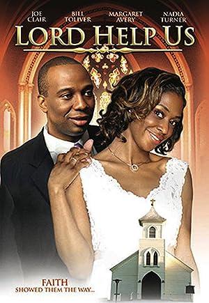 LORD HELP US – FILME – 2007