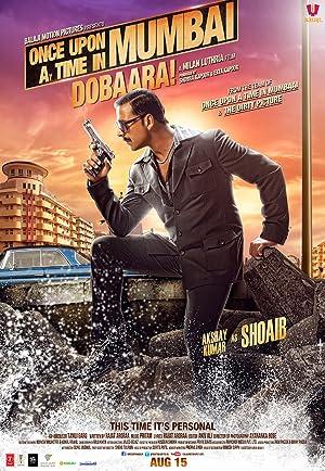 ONCE UPON A TIME IN MUMBAI DOBAARA! – FILM – 2013