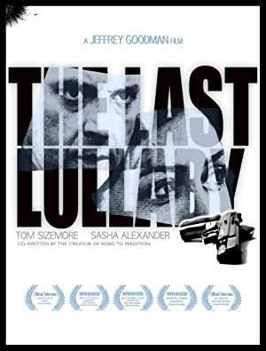 THE LAST LULLABY – FILM – 2008