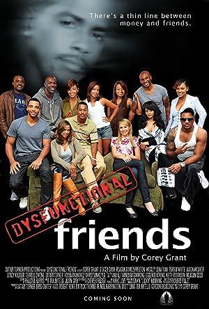 DYSFUNCTIONAL FRIENDS – FILME – 2012