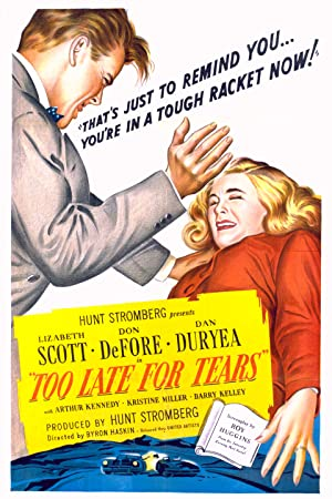 TOO LATE FOR TEARS – MOVIE – 1949