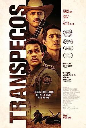 TRANSPECOS – ZWISCHEN GUT UND BöSE HERRSCHT EIN SCHMALER GRAT – FILM – 2016