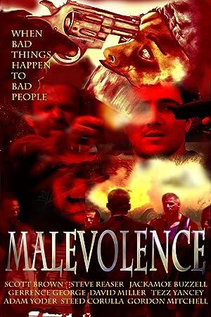 MALEVOLENCE – FILME – 2004