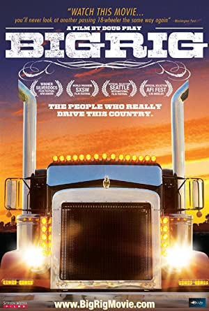BIG RIG – MOVIE – 2007