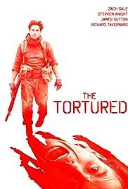 THE TORTURED – FILME – 2012