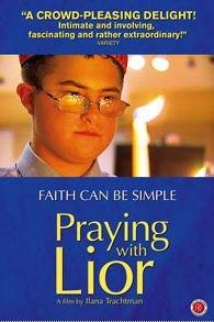 PRAYING WITH LIOR – MOVIE – 2008