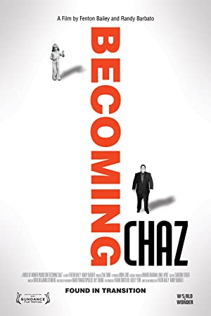BECOMING CHAZ – MOVIE – 2011