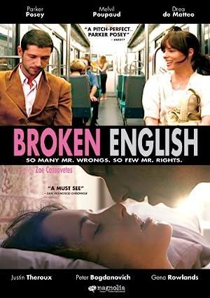 BROKEN ENGLISH – MOVIE – 2007