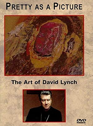 PRETTY AS A PICTURE: THE ART OF DAVID LYNCH – MOVIE – 1997