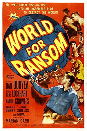 WORLD FOR RANSOM – MOVIE – 1954