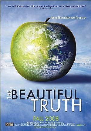 THE BEAUTIFUL TRUTH – FILM – 2008