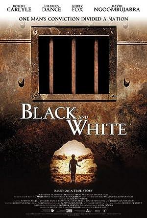 BLACK AND WHITE – FILME – 2002