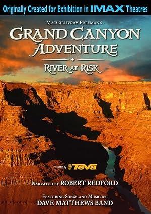GRAND CANYON ADVENTURE: RIVER AT RISK – PEL·LÍCULA – 2008