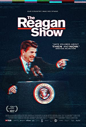THE REAGAN SHOW – Фильм – 2017