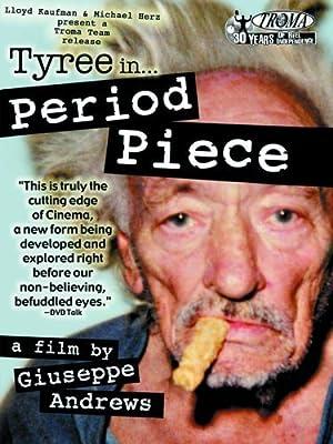 PERIOD PIECE – FILME – 2006