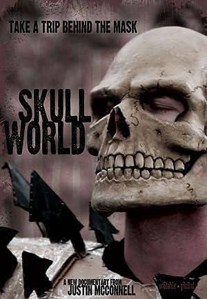 SKULL WORLD – MOVIE – 2013