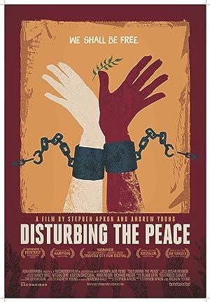 DISTURBING THE PEACE – FILMY – 2016