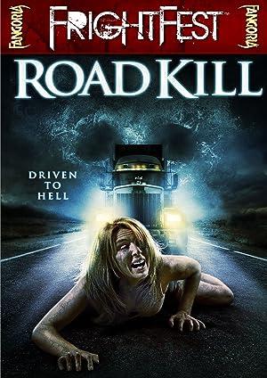 ROAD KILL – MOVIE – 2010