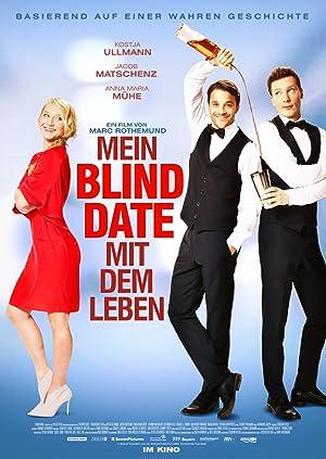 MEIN BLIND DATE MIT DEM LEBEN – FILME – 2017