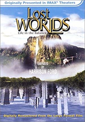 LOST WORLDS: LIFE IN THE BALANCE – FILME – 2001
