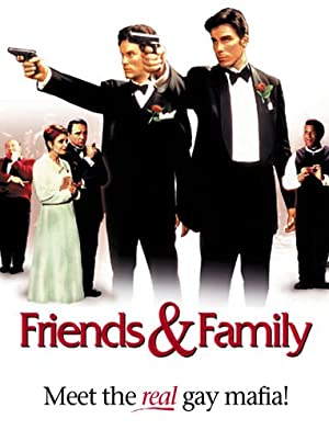 FRIENDS AND FAMILY – FILM – 2001