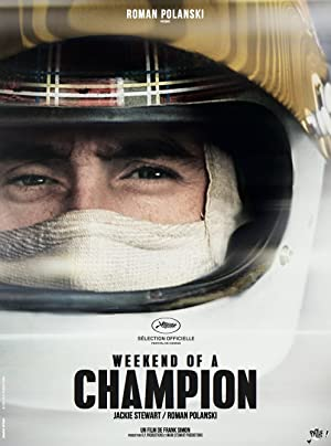 WEEKEND OF A CHAMPION – FILME – 2013