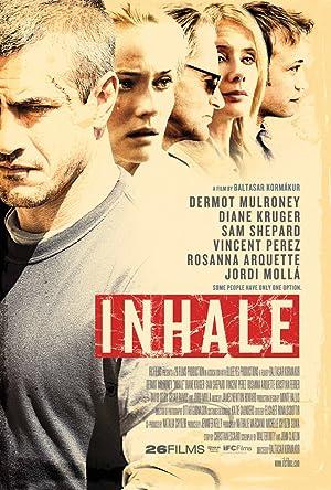 INHALE – MOVIE – 2010