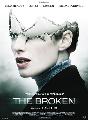 THE BROKEN – FILM – 2008