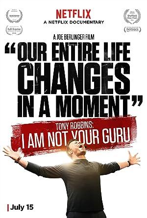 TONY ROBBINS: I AM NOT YOUR GURU – FILMY – 2016