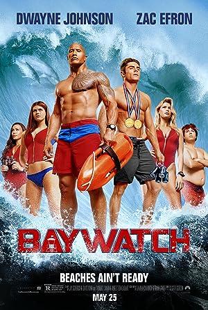 BAYWATCH – MOVIE – 2017