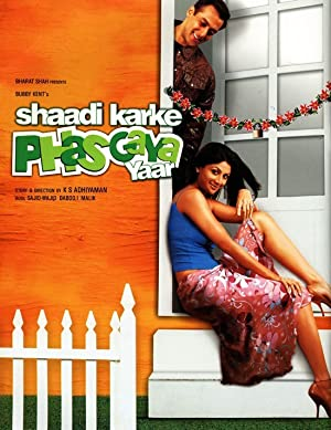 SHAADI KARKE PHAS GAYA YAAR – MOVIE – 2006