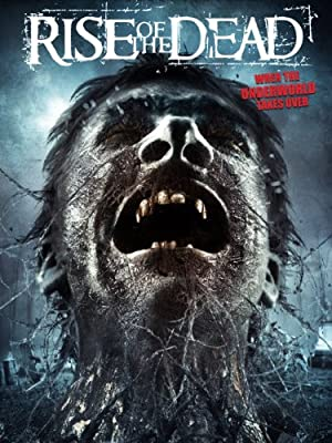 RISE OF THE DEAD – Фильм – 2007