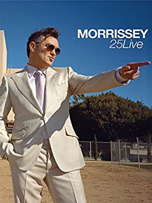 MORRISSEY: 25 LIVE – MOVIE – 2013