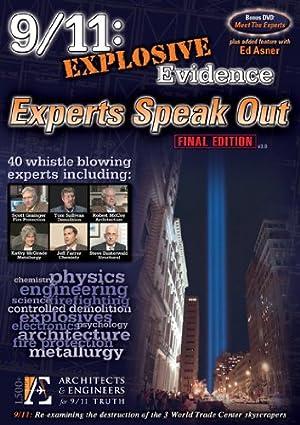 9/11: EXPLOSIVE EVIDENCE – EXPERTS SPEAK OUT – FILM – 2012