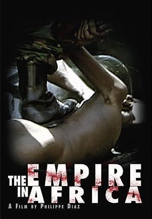 THE EMPIRE IN AFRICA – FILME – 2006