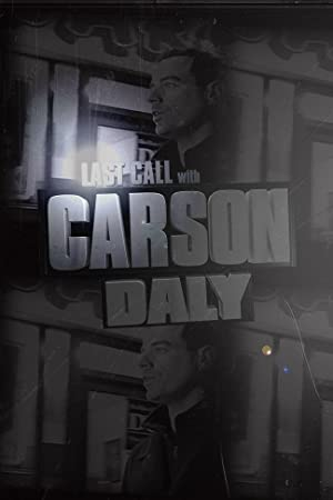 LAST CALL WITH CARSON DALY – TV SHOW – 2002–