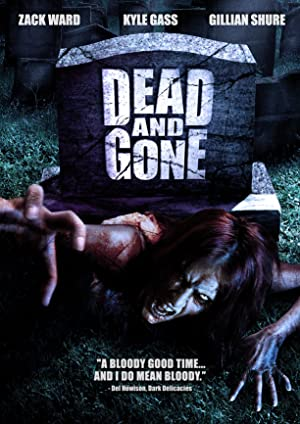 DEAD AND GONE – FILME – 2008