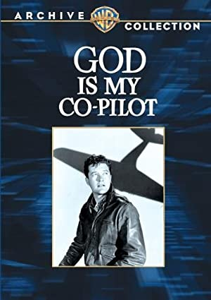 GOD IS MY CO-PILOT – MOVIE – 1945
