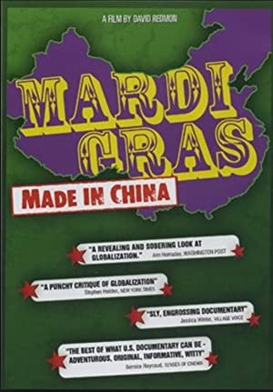 MARDI GRAS: MADE IN CHINA – FILMY – 2005