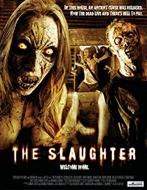 THE SLAUGHTER – FILM – 2006