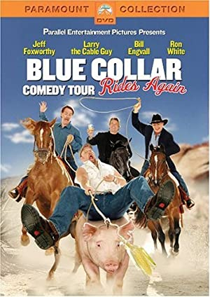 BLUE COLLAR COMEDY TOUR RIDES AGAIN – FILM – 2004